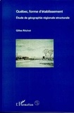 Gilles Ritchot - Québec, forme d'établissement - Étude de géographie régionale structurale.