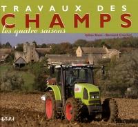 Gilles Rivet et Bernard Crochet - Travaux des champs - Les quatre saisons.
