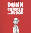 Gilles Rochier - Dunk chicken and blood.