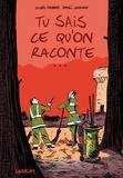 Gilles Rochier et Daniel Casanave - Tu sais ce qu'on raconte....