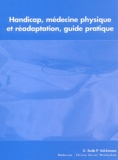 Gilles Rode et Pierre Volckmann - Handicap, médecine physique et réadaptation - Guide pratique. 1 Cédérom