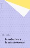 Gilles Rotillon - Introduction à la microéconomie.