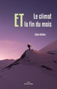 Gilles Rotillon - Le climat ET la fin du mois.