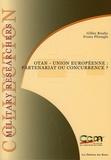 Gilles Rouby et Franz Pfrengle - OTAN - Union européenne : partenariat ou concurrence ?.