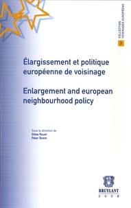 Gilles Rouet et Peter Terem - Elargissement et politique européenne de voisinage.