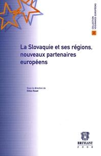 Gilles Rouet - La Slovaquie et ses régions, nouveaux partenaires européens.