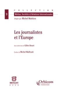 Gilles Rouet - Les journalistes et l'Europe.