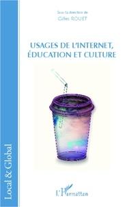 Gilles Rouet - Usages de l'internet, éducation et culture.