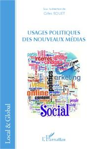 Gilles Rouet - Usages politiques des nouveaux médias.