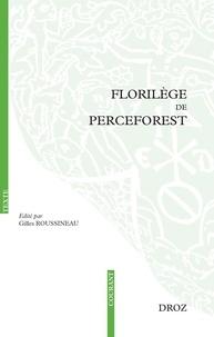 Gilles Roussineau - Florilège de Perceforest.