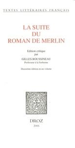 Gilles Roussineau - La Suite du Roman de Merlin.