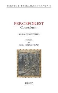 Gilles Roussineau - Perceforest complément - Variantes inédites.