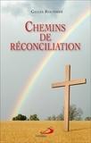 Gilles Routhier - Chemins de réconciliation.