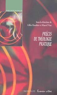 Gilles Routhier et Marcel Viau - Précis de théologie pratique.