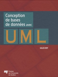 Gilles Roy - Conception de bases de données avec UML.