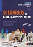 Gilles Ruchon et Laurent Robin - Scénarios de gestion administration - Tome unique - 2e Bac Pro Gestion-Administration Pôles 1 à 4.