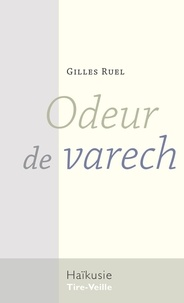 Gilles Ruel - Odeur de varech.