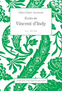 Ecrits de Vincent dIndy - Volume 1 (1877-1903).pdf