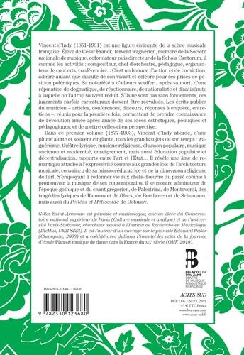 Ecrits de Vincent d'Indy. Volume 1 (1877-1903)