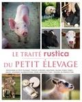 Gilles Saint - Le Traité Rustica du petit élevage.
