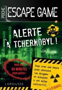 Gilles Saint-Martin - Alerte à Tchernobyl.