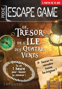 Téléchargez les manuels sur ipad Escape de game de poche  - Le Trésor de l'île des Quatre Vents PDF par Gilles Saint-Martin