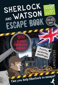 Gilles Saint-Martin - Sherlock and Watson Escape Book dela 6e à la 5e.