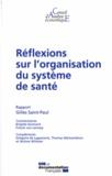 Gilles Saint-Paul - Réflexions sur l'organisation du système de santé.