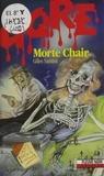 Gilles Santini - Gore : Morte chair.