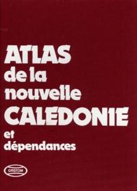 Gilles Sautter et  Collectif - Atlas de la Nouvelle-Calédonie et dépendances.