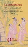 Gilles Schaufelberger et Guy R. Vincent - Le Mahabharata - Tome 7, Les Livres du crépuscule.