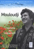 Gilles Schlesser - Mouloudji - L'homme au coquelicot.
