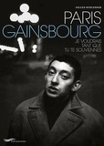 Gilles Schlesser - Paris Gainsbourg - Je voudrais tant que tu te souviennes.