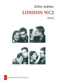 Gilles Sebhan - London WC2.
