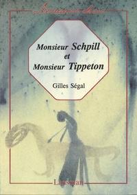 Gilles Segal - Monsieur Schpill et monsieur Tippeton.
