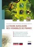 Gilles Sentenac - La faune auxiliaire des vignobles de France.