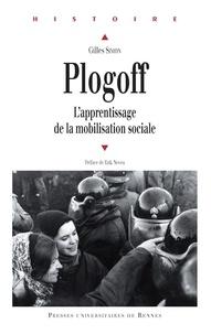 Gilles Simon - Plogoff - L'apprentissage de la mobilisation sociale.