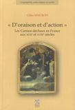 Gilles Sinicropi - D'oraison et d'action - Les Carmes déchaux en France aux XVIIe et XVIIIe siècles. 1 Cédérom