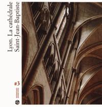 Gilles Soubigou - Lyon, la cathédrale Saint-Jean-Baptiste.