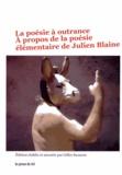 Gilles Suzanne - La poésie à outrance - A propos de la poésie élémentaire de Julien Blaine.