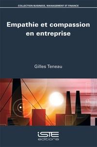 Gilles Teneau - Empathie et compassion en entreprise.