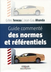 Gilles Teneau et Jean-Guy Ahanda - Guide commenté des normes et référentiels.