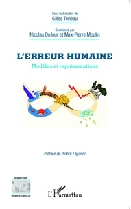 Gilles Teneau et Nicolas Dufour - L'erreur humaine - Modèles et représentations.