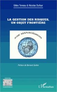 Gilles Teneau - La gestion des risques, un objet frontière.