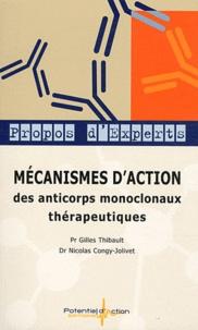Gilles Thibault et Nicolas Congy-Jolivet - Mécanismes d'action des anticorps monoclonaux thérapeutiques.