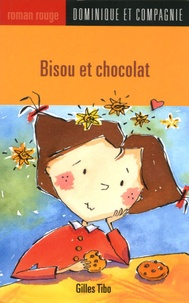 Gilles Tibo - Bisous et chocolat.