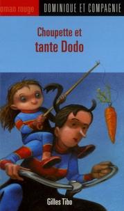 Gilles Tibo - Choupette et tante Dodo.