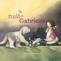 Gilles Tibo et Gabrielle Grimard - La nuit de Gabrielle.