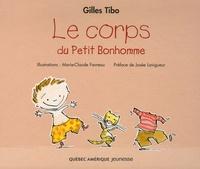 Gilles Tibo - Le corps du Petit Bonhomme.