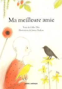 Gilles Tibo et Janice Nadeau - Ma meilleure amie.